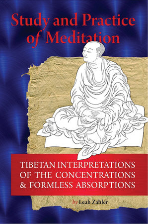 Study And Practice Of Meditation by Leah Zahler