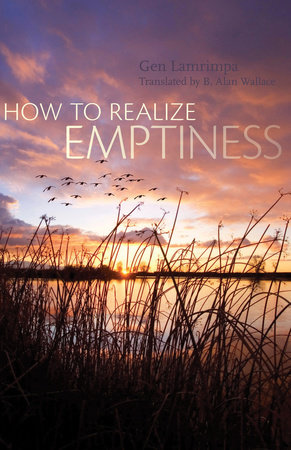 How to Realize Emptiness by Gen Lamrimpa
