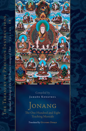 Jonang: The One Hundred and Eight Teaching Manuals by Jamgon Kongtrul
