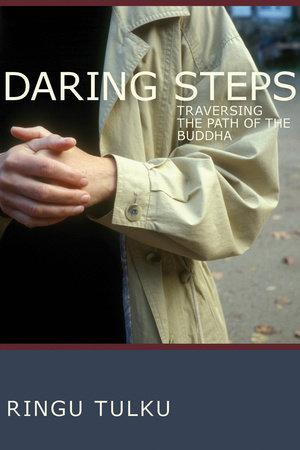Daring Steps by Ringu Tulku