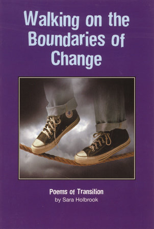 Walking on the Boundaries of Change by Sara E. Holbrook