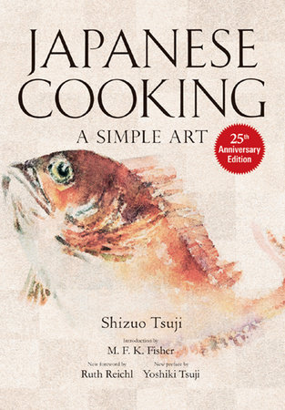 Japanese Cooking by Shizuo Tsuji