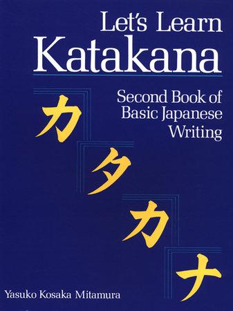 Let's Learn Katakana by Yasuko Kosaka Mitamura