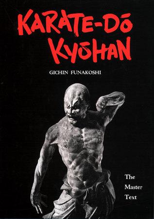 Karate-Do Kyohan by Gichin Funakoshi