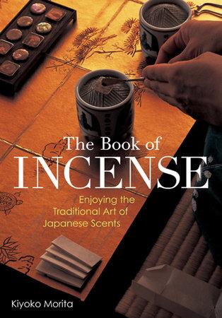 The Book of Incense by Kiyoko Morita