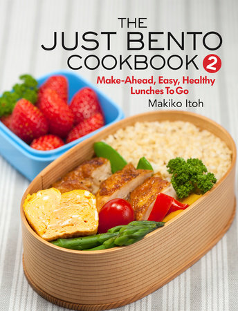 The Just Bento Cookbook 2 by Makiko Itoh