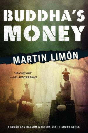 Buddha's Money by Martin Limón