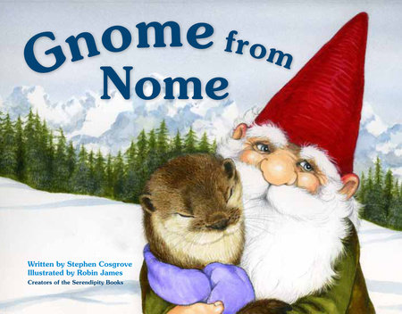 Gnome from Nome by Stephen Cosgrove