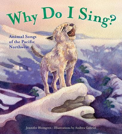 Why Do I Sing? by Jennifer Blomgren