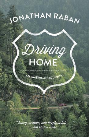 Driving Home by Jonathan Raban