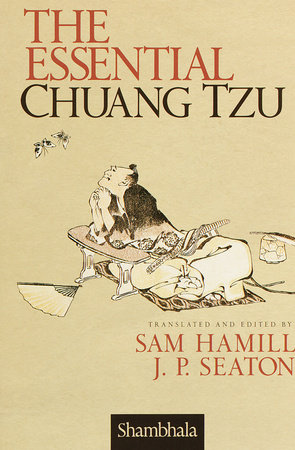 The Essential Chuang Tzu by Sam Hamill