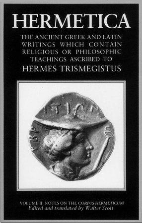 Hermetica: Volume Two by Walter Scott