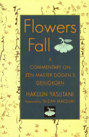 Flowers Fall by Hakuun Yasutani