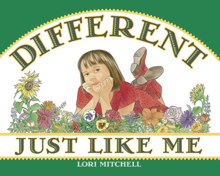 Different Just Like Me by Lori Mitchell