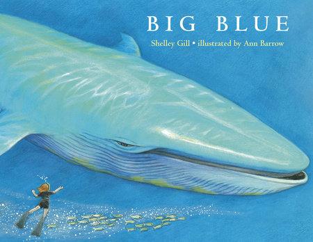 Big Blue by Shelley Gill