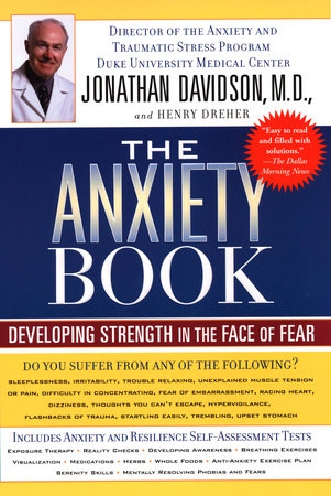 The Anxiety Book by Jonathan Davidson and Henry Dreher