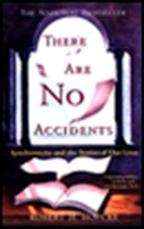 There Are No Accidents by Robert H. Hopcke