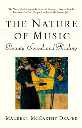 Nature of Music by Maureen McCarthy Draper
