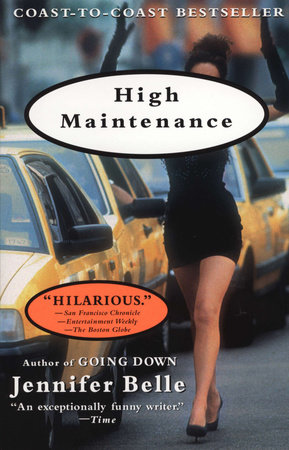 High Maintenance by Jennifer Belle