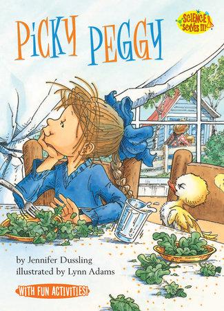 Picky Peggy by Jennifer Dussling