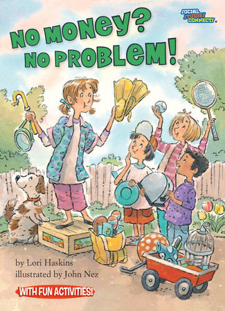 No Money? No Problem! by Lori Haskins; illustrated by Jerry Smath