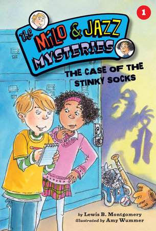 The Case of the Stinky Socks (Book 1) by Lewis B. Montgomery; illustrated by Amy Wummer