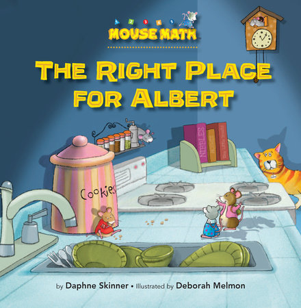 The Right Place for Albert by Daphne Skinner; illustrated by Deborah Melmon