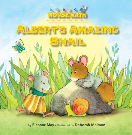 Albert's Amazing Snail by Eleanor May