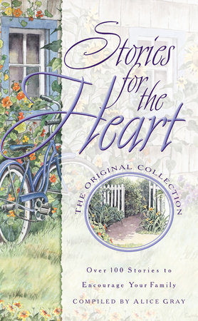 Stories for the Heart-The Original Collection by