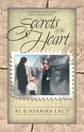 Secrets of the Heart by Al Lacy and Joanna Lacy