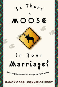 Is There a Moose in Your Marriage?