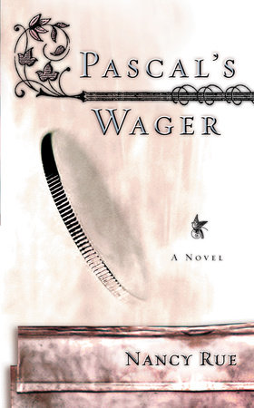 Pascal's Wager by Nancy Rue