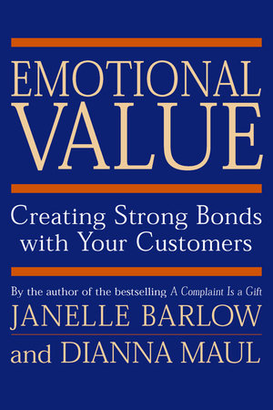 Emotional Value by Janelle Barlow and Dianna Maul
