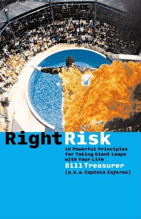 Right Risk by Bill Treasurer