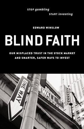Blind Faith by Edward Winslow