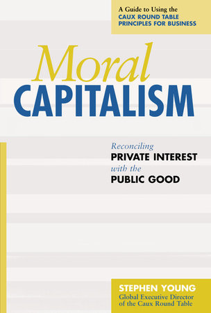 Moral Capitalism by Stephen Young
