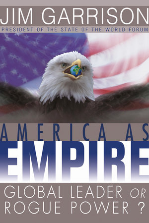 America As Empire by James Garrison