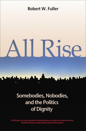 All Rise by Robert W. Fuller