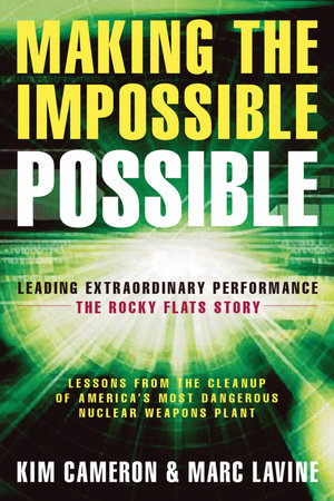 Making the Impossible Possible by Kim S. Cameron and Marc Lavine