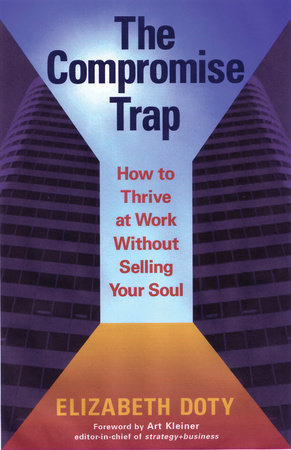 The Compromise Trap by Elizabeth Doty