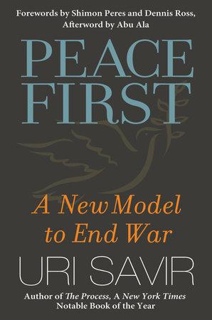 Peace First by Uri Savir
