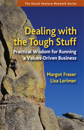 Dealing With the Tough Stuff by Margot Fraser and Lisa Lorimer
