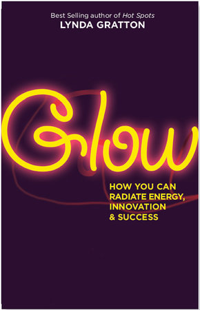 Glow by Lynda Gratton
