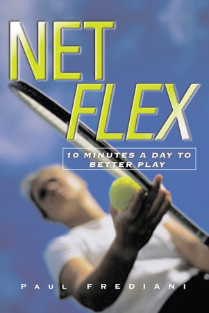 Net Flex by Paul Frediani