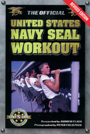 The Official United States Navy Seal Workout by Andrew Flach