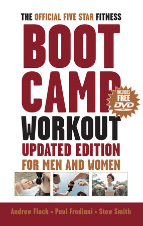 The Official Five-Star Fitness Boot Camp Workout, Updated Edition by Andrew Flach, Paul Frediani and Stewart Smith