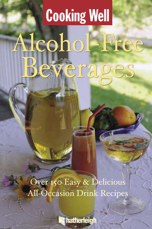 Cooking Well: Alcohol-Free Beverages by