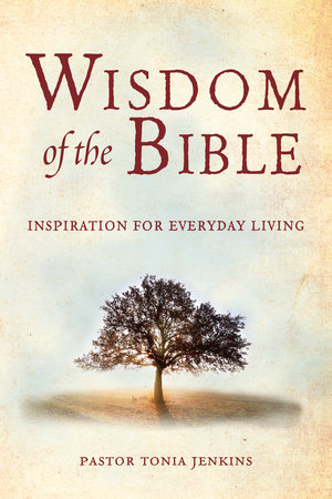 Wisdom of the Bible by Tonia Jenkins