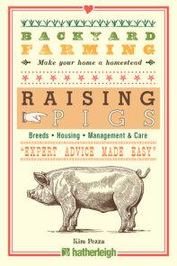 Backyard Farming: Raising Pigs