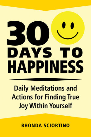 30 Days to Happiness by Rhonda Sciortino